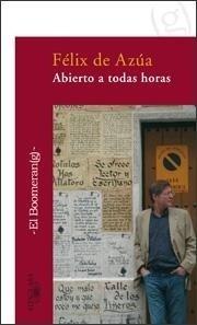 Libro: Abierto a Todas Horas - Azua, Felix De