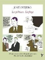 Libro: Los Políticos - la Plaga. - Ovejero, Jose