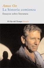 Libro: La Historia Comienza 'Ensayos sobre Literatura' - Oz, Amos