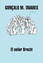 Libro: Señor Brecht - Tavares, Gonçalo M.