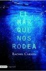 Libro: Mar que nos Rodea, El - Carson, Rachel L.