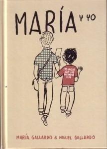 Libro: Maria y Yo - Gallardo, Miguel