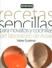 Libro: Recetas Sencillas para Novatos y Cocinillas. - Gutierrez, Xabier