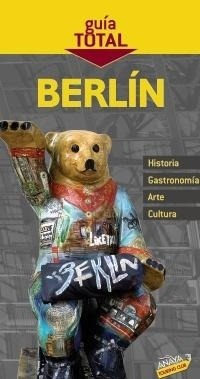 Libro: Guia Total Berlín (2010) - Arjona Molina, Rafael
