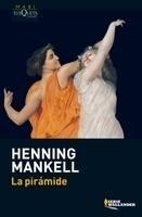 Libro: Pirámide, La - Mankell, Henning