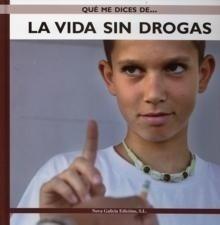 Libro: La vida sin drogas - Calafat Far, Amador