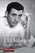 Libro: J.D. Salinger. Una vida oculta. - Slawenski, Kenneth