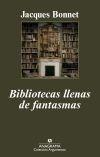 Libro: Bibliotecas llenas de fantasmas - Bonnet, Jacques: