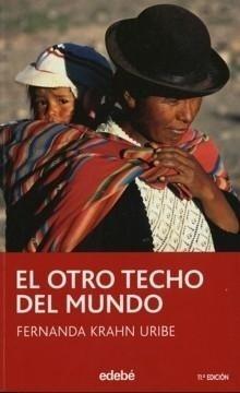 Libro: Otro techo del mundo, El - Krahn Uribe, Fernanda.