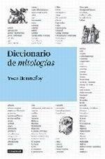 Libro: Diccionario de mitologías - Bonnefoy,Yves