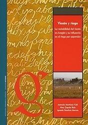 Libro: Viento y riego. La variabilidad del viento en Aragón y su influencia en el riego por aspersión - Martinez Cob, Antonio