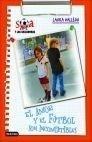 Libro: Sara y las goleadoras. El amor y el fútbol Vol.4 - Gallego Garcia, Laura