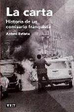Libro: La Carta 'Historia de un comisario franquista' - Batista, Antoni: