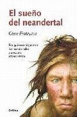 Libro: El sueño del Neandertal - Finlayson, Clive