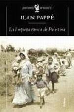 Libro: La limpieza étnica de Palestina - Pappe, Ilan