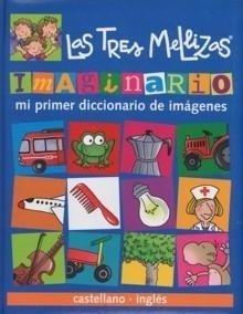 Libro: Imaginario. Mi primer diccionario de imágenes castellano-inglés 'Las tres mellizas' - Carril, Isabel