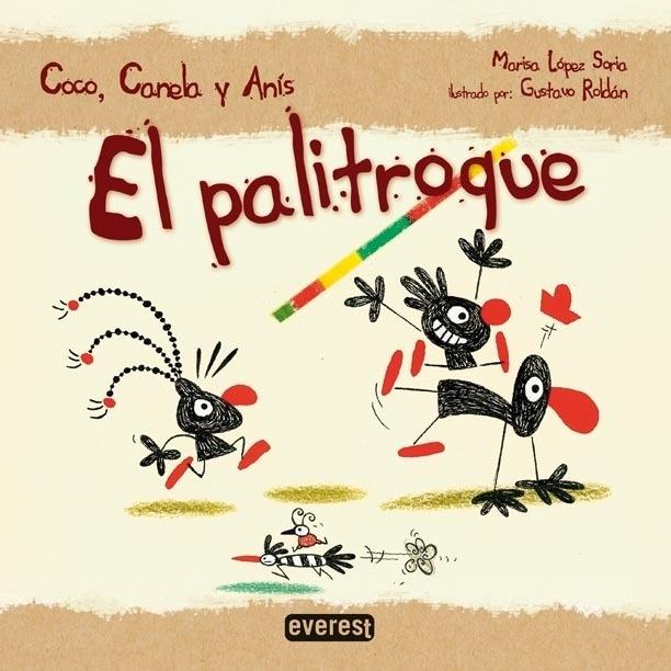 Libro: EL PALITROQUE. - López Soria, María Luisa