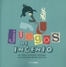 Libro: Juegos de ingenio - Navarro, Angels