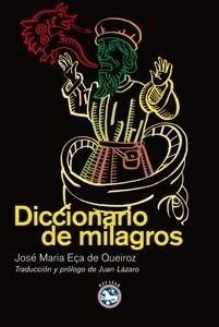 Libro: Diccionario de milagros - Eça De Queiros, José María