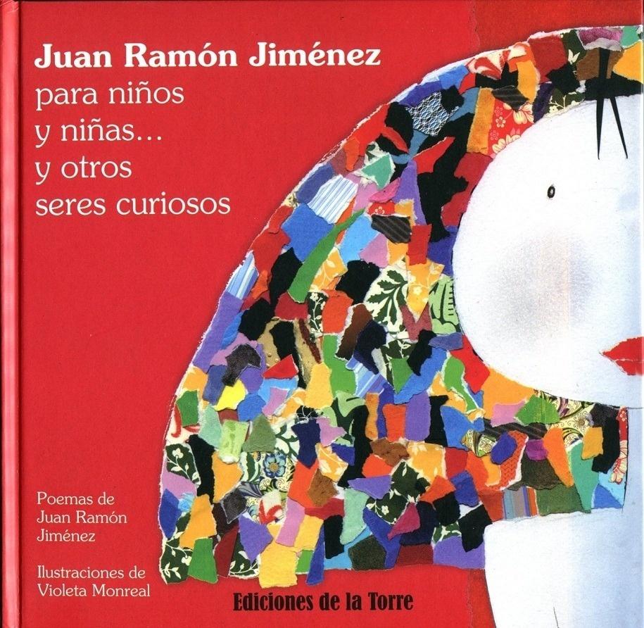 Libro: Juan Ramón Jiménez para niños y niñas  y otros seres curiosos 'POESIA' - Jimenez, Juan Ramon