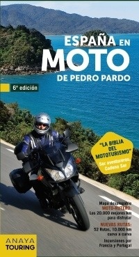 Libro: España en Moto (2011) - Pardo Blanco, Pedro