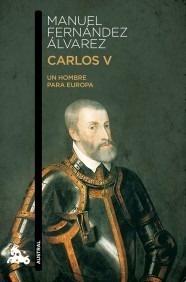 Libro: Carlos V 'Un hombre para Europa' - Fernandez Alvarez, Manuel