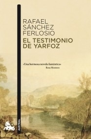 Libro: El testimonio de Yarfoz - Sanchez Ferlosio, Rafael