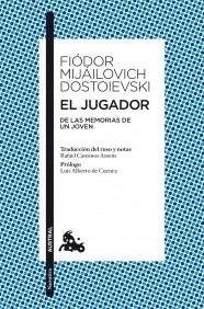 Libro: El jugador - Dostoyevski, Fiodor Mijailovich