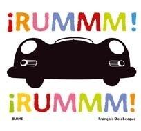 Libro: ¡RUMMM! ¡RUMMM! '¡RUMMM! ¡RUMMM!' - Delebecque, Fran Ois