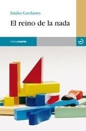 Libro: Reino de la nada, El - Gavilanes, Emilio