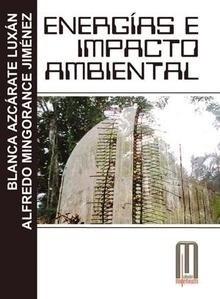 Libro: Energias e Impacto Ambiental - Azcarate Luxan, Blanca