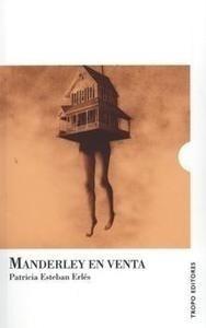 Libro: Manderley en Venta - Esteban Erlés, Patricia