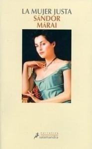 Libro: La mujer justa - Marai, Sandor