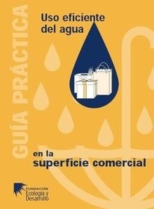 Libro: La Ecoauditoria del Agua en la Superficie Comercial. Guía Práctica - Fundación Ecología Y Desarrollo