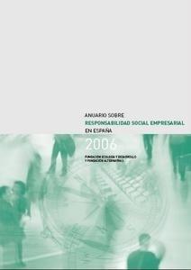 Libro: Anuario  sobre Responsabilidad Social Empresarial en España 2006 - Ecología Y Desarrollo Y Fundación Carolina