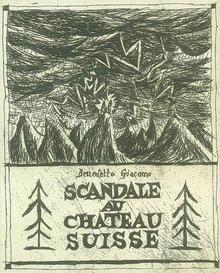 Scandale Au Chateau Suisse - Jacques, Benoit