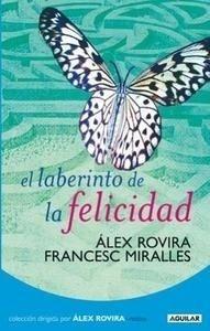 Libro: El Laberinto de la felicidad - Rovira Celma, Alex