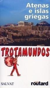 Libro: Atenas e Islas Griegas. Trotamundos - Gloaguen, Philippe