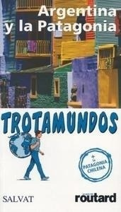 Libro: Argentina y la Patagonia - Gloaguen, Philippe