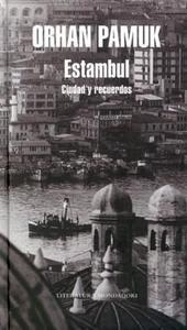 Libro: Estambul 'Ciudad y Recuerdos' - Pamuk, Orhan