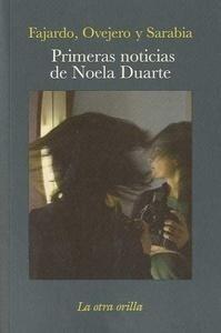 Libro: Primeras Noticias de Noela Duarte - Fajardo, Jose Manuel