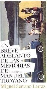Libro: Un breve adelanto de las memorias de Manuel Troyano - Serrano Larraz, Miguel