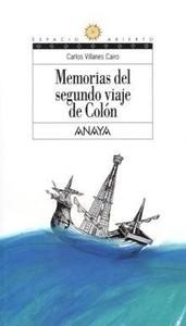 Libro: Memorias del Segundo Viaje de Colón - Villanes Cairo, Carlos: