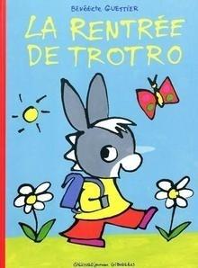 Libro: La rentrée de Trotro - Guettier, Benedicte