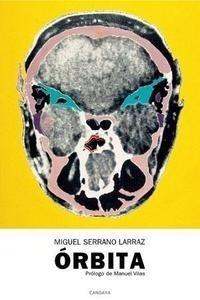 Libro: Orbita - Serrano Larraz, Miguel