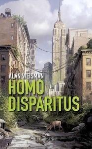 Libro: Homo disparitus - Weisman, Alan