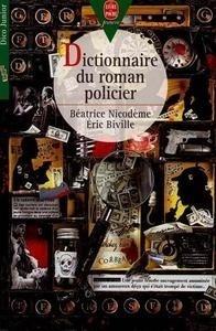 Libro: Dictionnaire du roman policier - Nicodeme, Beatrice