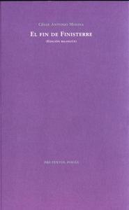 Libro: El fin de Finisterre (ed. bilingüe) - Molina, Cesar Antonio