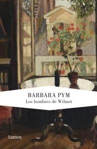 Libro: Los Hombres de Wilmet - Pym, Barbara