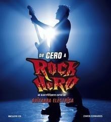 Libro: De cero a Rock Hero 'Un electrificante curso de guitarra eléctrica' - Edwards, Owen